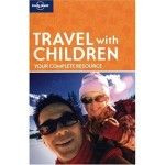 REVIEW:  Lonely Planet's Travel With Children