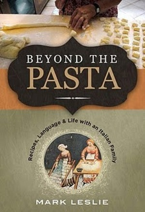 Beyond the Pasta by Mark Leslie