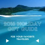 2016 Holiday Gift Guide for Travel Lovers