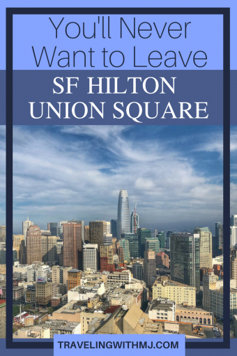 """We """"get"""" San Francisco because San Francisco """"gets"""" us. For a celebratory getaway, we wanted to stay downtown in the Union Square area – it's the area of the city where we stayed on our first visit – and soak of the ambiance of the city. We stayed at the San Francisco Hilton at Union Square, with great views of the city from our room, and we didn't want to leave."""
