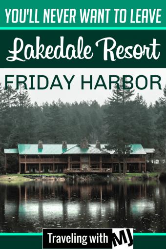 Pinterest pin of lakedale resort in friday harbor san juan islands washington state